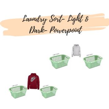 Laundry Sort- Light & Dark- Google Slides