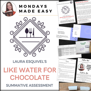 Laura Esquivel's LIKE WATER FOR CHOCOLATE | Summative Assessment