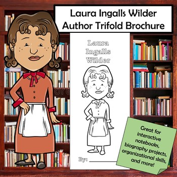 Laura Ingalls Wilder Biography Trifold Brochure