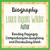 Laura Ingalls Wilder Biography Reading Passages Activities