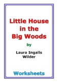 "Laura Ingalls Wilder ""Little House in the Big Woods"" worksheets"