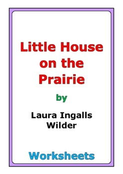 "Laura Ingalls Wilder ""Little House on the Prairie"" worksheets"