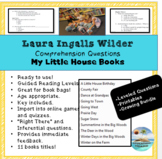 Laura Ingalls Wilder, My First Little House books; Reading Questions