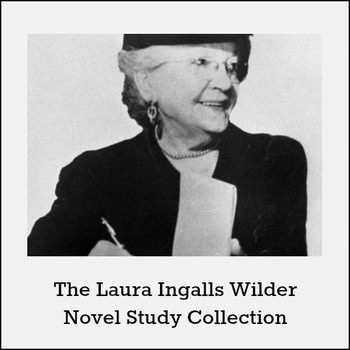 Laura Ingalls Wilder Novel Study Collection