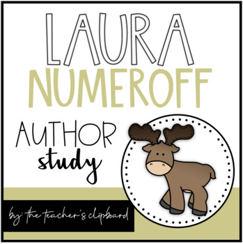 Laura Numeroff Author Study