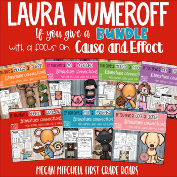 Laura Numeroff Guided Reading Bundle Cause and Effect