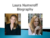 Laura Numeroff Biography PowerPoint