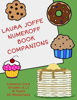 Laura Numeroff Book Companions: 15 Texts and 30+ Response Sheets