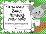"Laura Numeroff ""If You Give...."" Author Study"