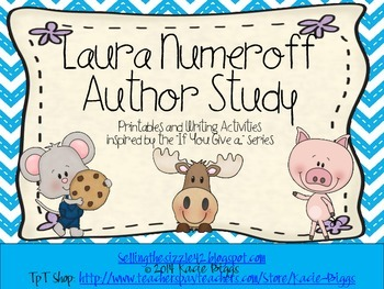 """Laura Numeroff """"If You Give a.."""" Author Study"""