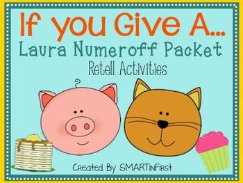 Laura Numeroff Retell Packet