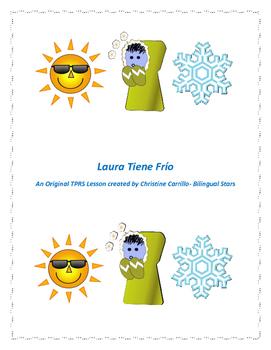 Laura Tiene Frio- An Original TPRS Lesson