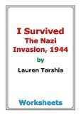 "Lauren Tarshis ""I Survived the Nazi Invasion, 1944"" worksheets"