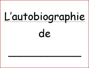 L'autobiographie de ____________.
