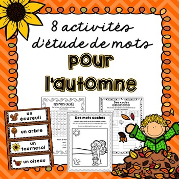 L'automne! 8 activités d'étude de mots/8 word work activities for the Fall
