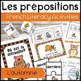 Les prépositions (automne): Fall Themed French Preposition Mini-Unit