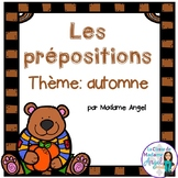 Les prépositions (automne): Fall Themed French Preposition