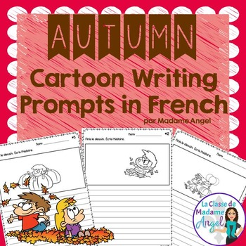 L'automne:  Fall (Autumn) Themed Cartoon Writing Prompts i