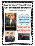 Law & Order True Crime: Menendez Murders Mini Series Episode 5 Questions