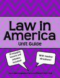 Law in America Unit Guide