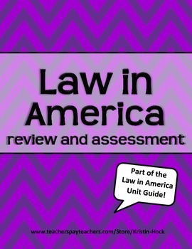 Law in America review and assessment