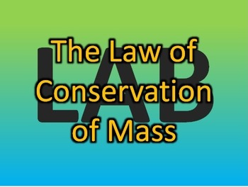 Law of Conservation of Mass Lab