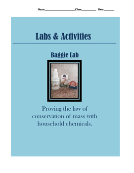 Law of Conservation of Mass Lab/Baggie Lab