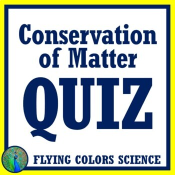 Law of Conservation of Matter QUIZ NGSS MS-PS1-5 MIDDLE SCHOOL