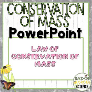 Conservation of Mass-Power Point