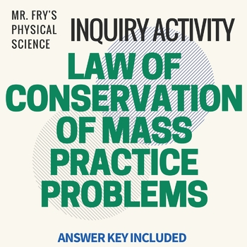 Law of Conservation of Mass Problems  HS-PS1-7