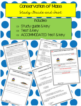 Law of Conservation of Mass Study Guide, Test, & ACCOMMODATED Test