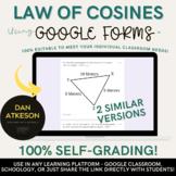 Law of Cosines | 2 FREE Similar Self-Grading Trigonometry Google™ Forms