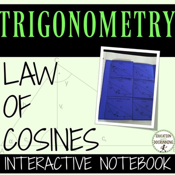 Law of Cosines Notes and Practice Activity for interactive notebooks