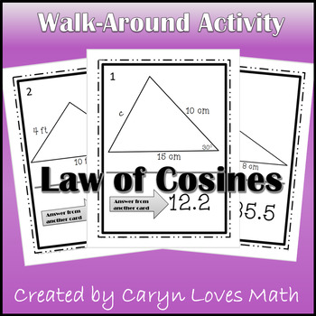 Law of Cosines Walk Around Activity - Solving Oblique Triangles