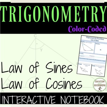 Law of Sines and Cosines Color Coded Interactive Notebook for Algebra 2