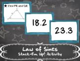 Law of Sines Stack-Em Up! Activity