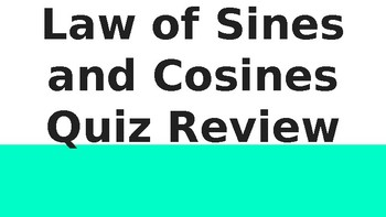 Law of Sines and Cosines Interactive Review