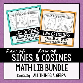 Law of Sines and Law of Cosines - Math Lib Bundle