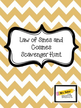 Law of Sines and Cosines Scavenger Hunt