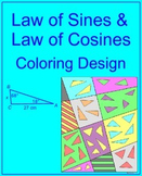 Trig - Law of Sines and Law of Cosines - Coloring Activity (2 options)