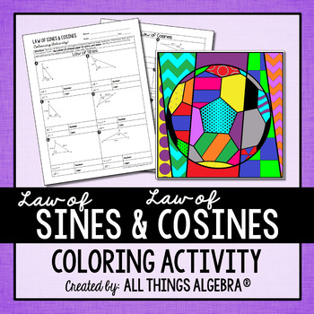 law of sines and law of cosines coloring activity by all things algebra. Black Bedroom Furniture Sets. Home Design Ideas