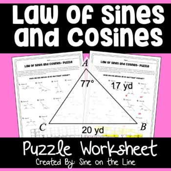 Law Of Sines And Law Of Cosines Puzzle Worksheet By Sine On The Line