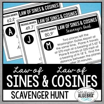 Law of Sines and Law of Cosines Scavenger Hunt Scavenger Hunt
