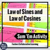 Laws of Sines and Cosines Sum Em Activity