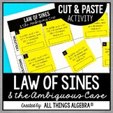 Law of Sines and the Ambiguous Case - Cut and Paste Activity