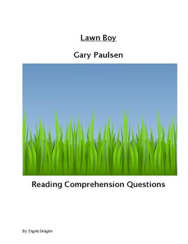 Lawn Boy Reading Comprehension Questions