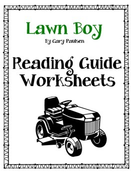 "Lawn Boy Reading Guide with Project Based ""Test"""