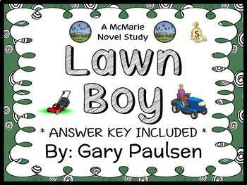 Lawn Boy (Gary Paulsen) Novel Study / Reading Comprehension  (33 pages)