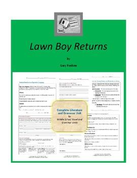 Lawn Boy Returns Complete Literature and Grammar Unit