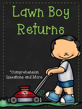 Lawn Boy Returns (Comprehension Questions and More)